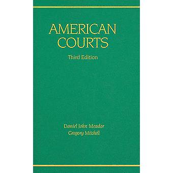 American Courts (3rd Revised edition) by Daniel John Meador - Gregory