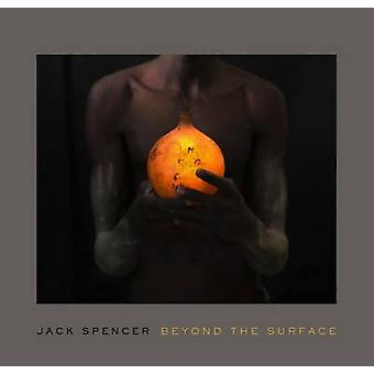 Jack Spencer - au-delà de la Surface de Mark W. Scala - Book 9780826519368