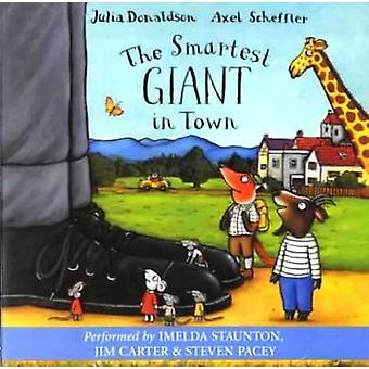 Smartest Giant in Town by Julia Donaldson