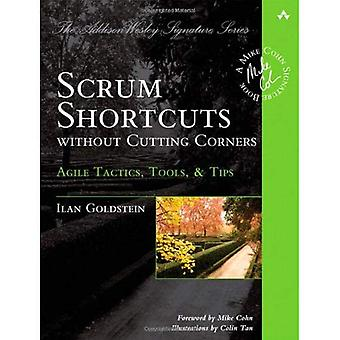 Scrum Shortcuts Without Cutting Corners