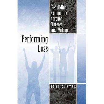 Realización de pérdida: Reconstrucción de la comunidad a través del teatro y la escritura (teatro de las Américas)