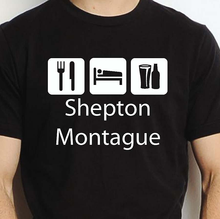 Eat Sleep Drink Sheptonmontague Black Hand Printed T shirt Sheptonmontague Town