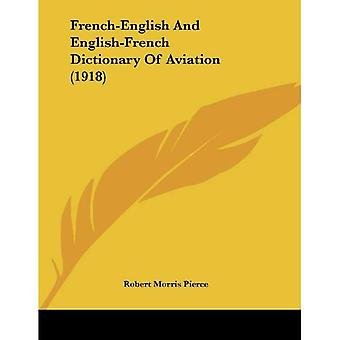 Frans-Engels en Engels-Frans woordenboek van de luchtvaart (1918)