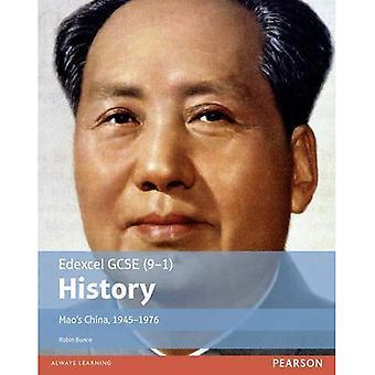 Edexcel GCSE (9-1) History Mao's China, 1945-1976 Student Book (EDEXCEL GCSE HISTORY (9-1))