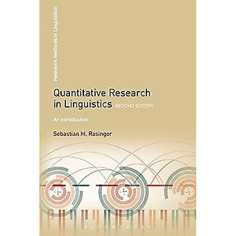 Quantitative Research in Linguistics: An Introduction (Research Methods in Linguistics)