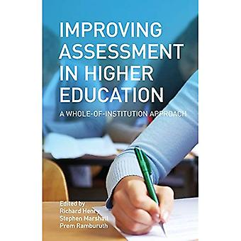 Improving Assessment in Higher Education: A Whole Institution Approach