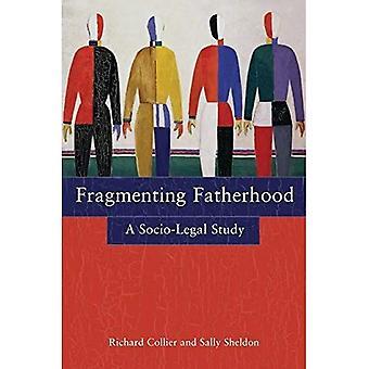Fragmentation de la paternité: Une étude Socio-legal