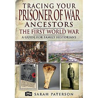 Opsporen van uw voorouders Prisoner of War: The First World War