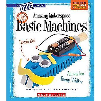 Erstaunlich Makerspace: Basic Maschinen (wahre Bookmakerspace Projekte)