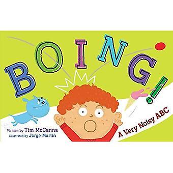 Boing!: A Very Noisy ABC