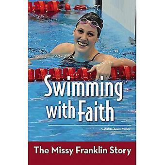 Simma med tro: Missy Franklin historien