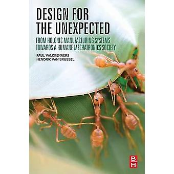 Design for the Unexpected by Valckenaers & Paul