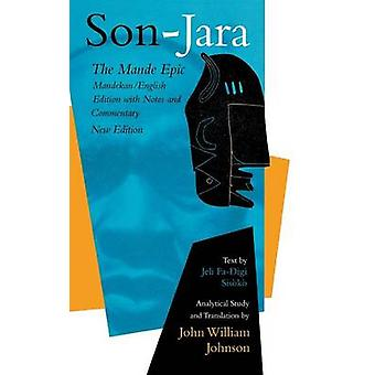 SonJara The Mande Epic MandekanEnglish Edition with Notes and Commentary by Johnson & John William
