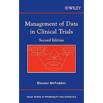 Management of Data in Clinical Trials by McFadden & Elizabeth M.