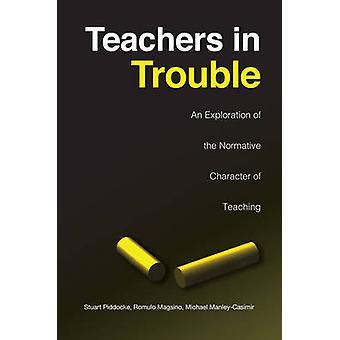 Lehrer in Schwierigkeiten eine Auseinandersetzung mit den normativen Charakter der Lehre von Piddocke & Stuart