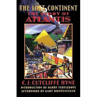 Den försvunna kontinenten historien om Atlantis by Hyne & Charles John Cutcliffe