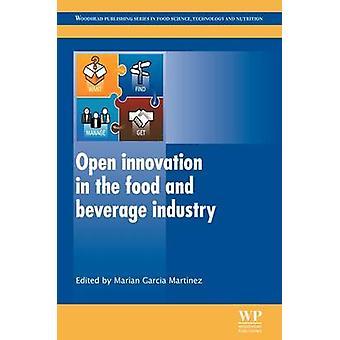 Open innovatie in de Food en Beverage industrie door Garcia Martinez & Marian