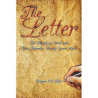 The Letter The Family of Nzidi and Tiena Tukwalu Twenty Years Later by Igbo & Regina Oli
