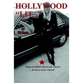 Hollywood Lit by Dean & Di