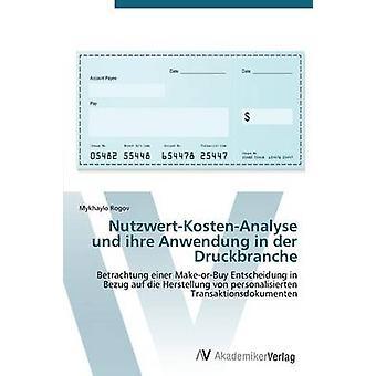 NutzwertKostenAnalyse und ihre Anwendung in der Druckbranche by Rogov Mykhaylo