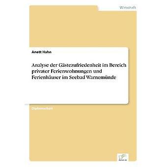 Analysieren der Gstezufriedenheit Im Bereich Privatpersonen Ferienwohnungen Und Ferienhuser Im Seebad Warnemnde von Hahn & Anett