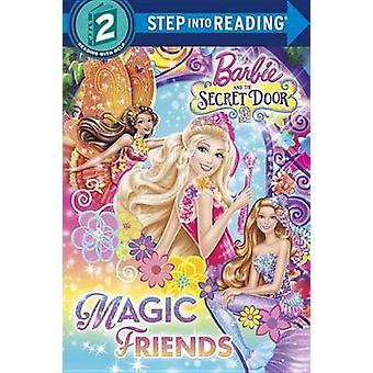 Barbie and the Secret Door - Magic Friends by Chelsea West - 978038538