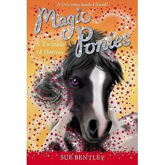 A Twinkle of Hooves by Sue Bentley - Angela Swan - 9780448462073 Book