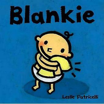 Blankie by Leslie Patricelli - Leslie Patricelli - 9780763623630 Book