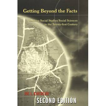 Getting Beyond the Facts - Teaching Social Studies/Social Sciences in