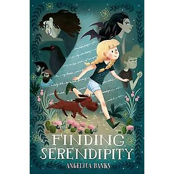 Finding Serendipity by Angelica Banks - Stevie Lewis - 9781250073372