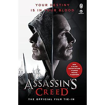Assassin's Creed - The Official Film Tie-In by Christie Golden - 97814