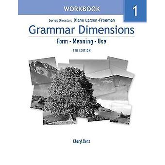 Grammar Dimensions - Bk. 1 - Workbook (4th Revised edition) by Victoria