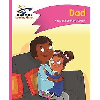 Reading Planet - Dad - Pink A - Comet Street Kids by Adam Guillain - 9