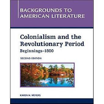 Kolonialisme og den revolutionære periode-(begyndelser-1800) (2.) af