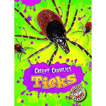 Ticks by Megan Borgert-Spaniol - 9781626173026 Book