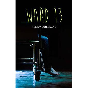 Ward 13 by Tommy Donbavand - 9781781477991 Book