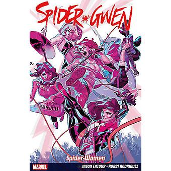 Spider-Gwen Vol. 2 - Weapon of Choice - Volume 2 - Weapon of Choice by J