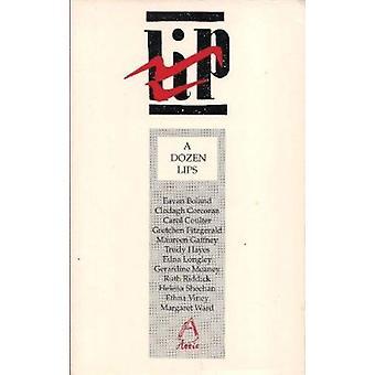 A Dozen Lips by Eavan Boland - Eaven Boland - Clodagh Corcoran - Caro
