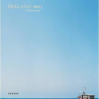 5683 Miles Away by Joanna Lehan - Yael Ben-Zion - 9783868281378 Book