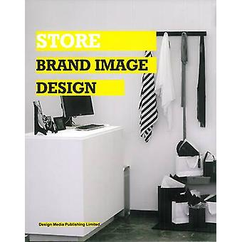 Store Brand Image Design by Lu Haoyang - 9789881566041 Book