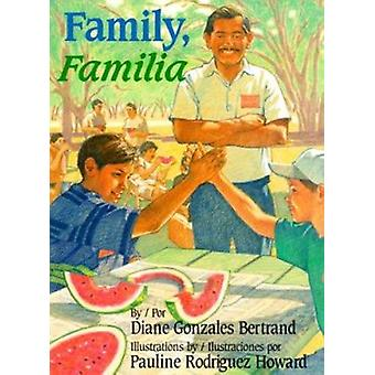 Family / Familia by Diane Gonzales Bertrand - Julia Mercedes Castilla