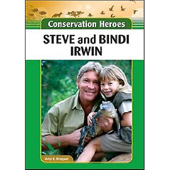 Steve and Bindi Irwin by Amy E. Breguet - 9781604139570 Book