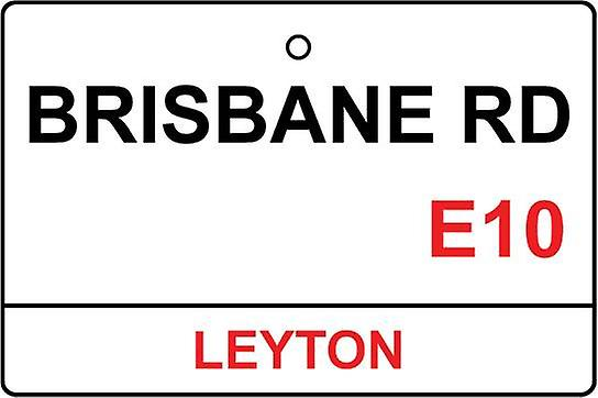 Leyton Orient / Brisbane Rd Street Sign Car Air Freshener