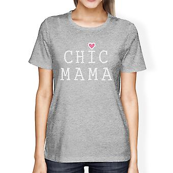 Chic Mama Women's Gray Cute Graphic Shirt Mothers Day Gift Ideas