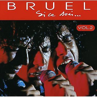 Patrick Bruel - Patrick Bruel: Vol. 2-Si CE Soir [CD] USA import