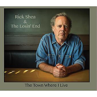 Shea * Rick / Lodin ende - byen hvor jeg Live [CD] USA importerer