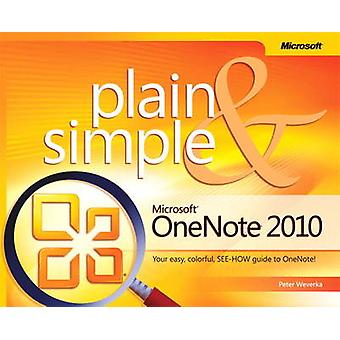 Microsoft OneNote 2010 Plain & Simple by Peter Weverka - 978073566054