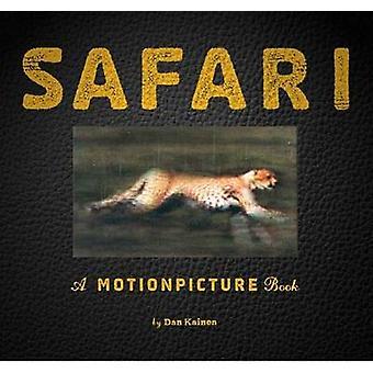 Safari - A Photicular Book by Dan Kainen - Carol Kaufmann - 9780761163