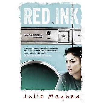 Red Ink by Julie Mayhew - 9781471400759 Book