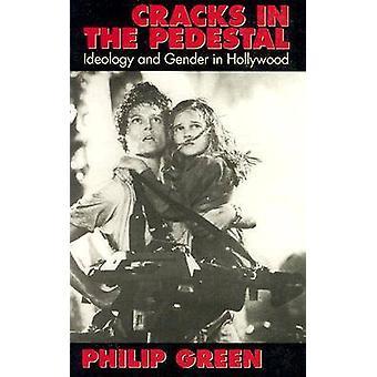 Scheuren in de sokkel - ideologie en hetzelfde geslacht in Hollywood door Philip Gr